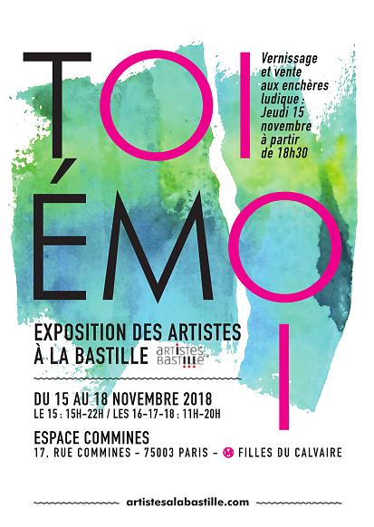 """>> Exposition """"Toi Emoi"""" - Les Artistes à la Bastille 15-18 nov 2018"""