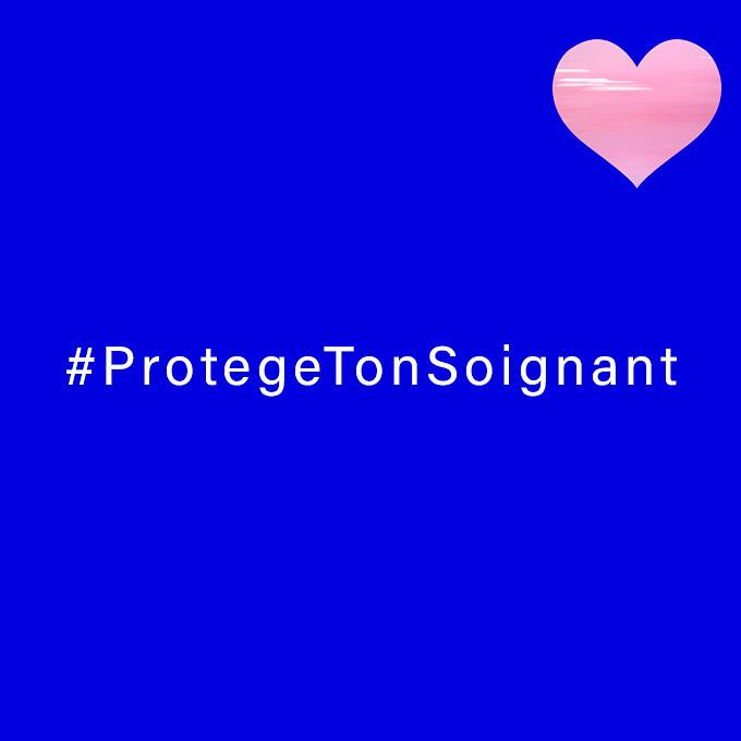 #ProtegeTonSoignant